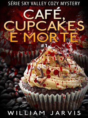 cover image of Café, Cupcakes e Morte
