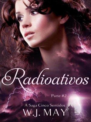 cover image of Radioativos--Parte 2