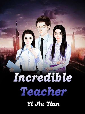 cover image of Incredible Teacher