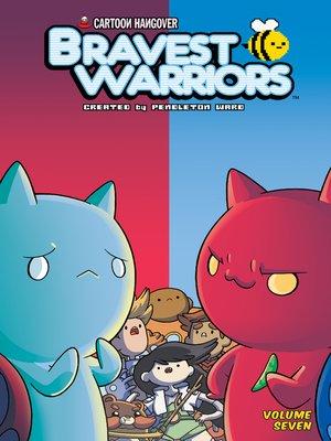cover image of Bravest Warriors Volume 7