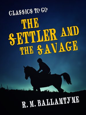 cover image of The Settler and the Savage