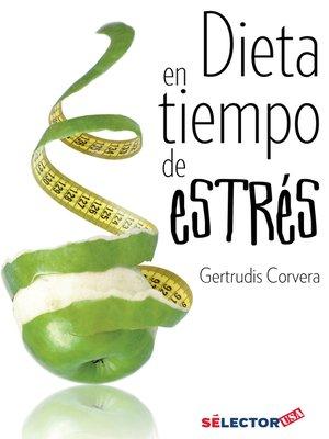 cover image of Dieta en tiempo de estrés