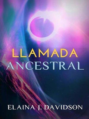 cover image of Llamada ancestral