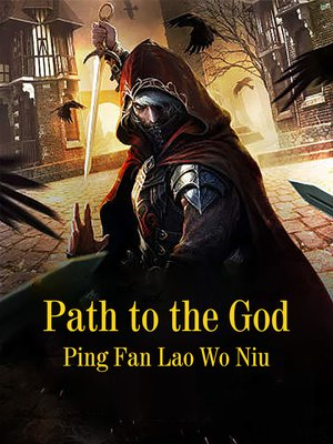 cover image of Path to the God