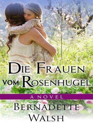 cover image of Die Frauen vom Rosenhügel