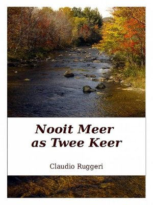 cover image of Nooit Meer as Twee Keer