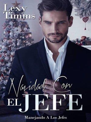 cover image of Navidad Con El Jefe