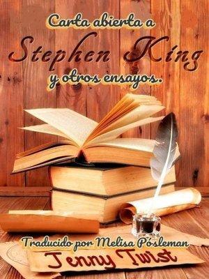 cover image of Carta abierta a Stephen King y otros ensayos.