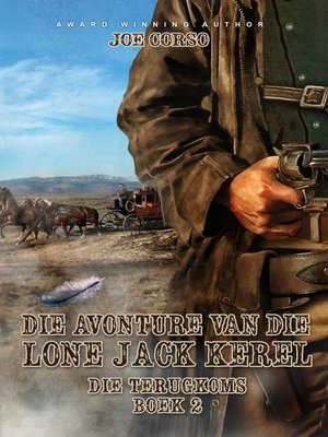 cover image of Die Avonture van die Lone Jack Kêrel