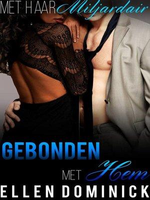 cover image of Gebonden met hem