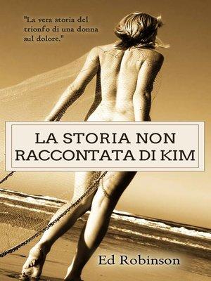 cover image of La storia non raccontata di Kim