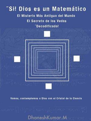 cover image of Si, Dios es un Matematico