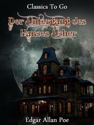 cover image of Der Untergang des Hauses Usher