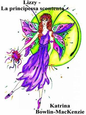 cover image of Lizzy--La principessa scontenta