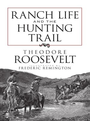 cover image of Ranch Life and the Hunting Trail