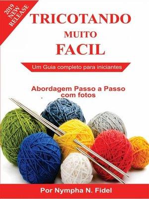 cover image of Tricotando muito Fácil