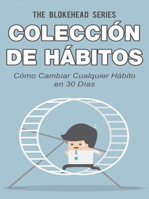 cover image of Cómo Cambiar Cualquier Hábito en 30 Días