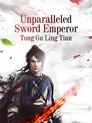 cover image of Unparalleled Sword Emperor