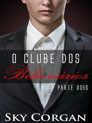 cover image of O Clube dos Bilionários Parte II