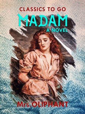 cover image of Madam a Novel