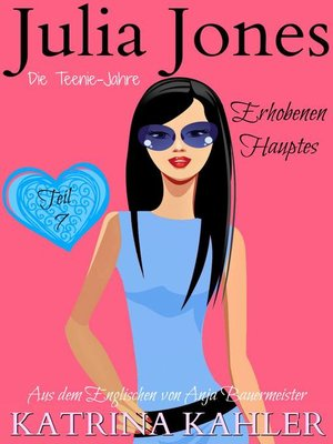 cover image of Julia Jones Die Teenie-Jahre--Teil 7