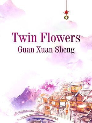 cover image of Twin Flowers