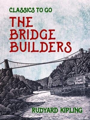 cover image of The Bridge Builders