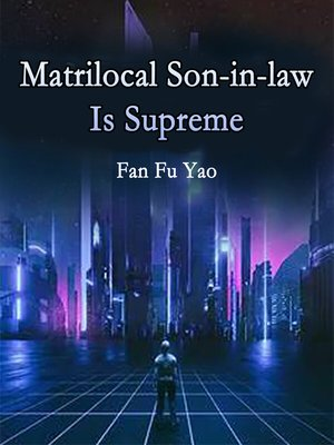 cover image of Matrilocal Son-in-law Is Supreme