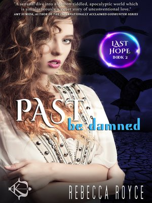 cover image of Past Be Damned