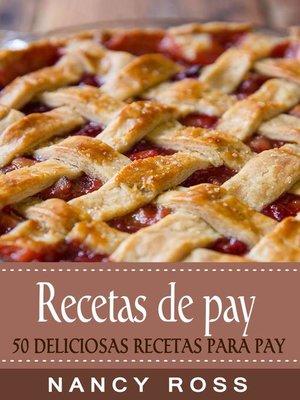 cover image of Recetas de pay