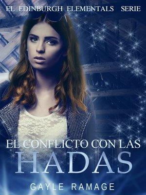 cover image of El Conflicto Con Las Hadas