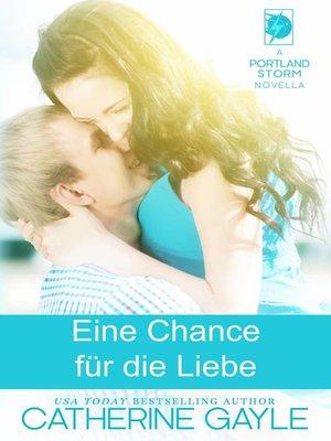cover image of Eine Chance für die Liebe
