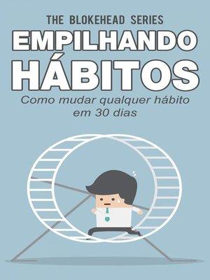 cover image of Empilhando hábitos