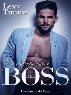 cover image of Il consulente senior del Boss