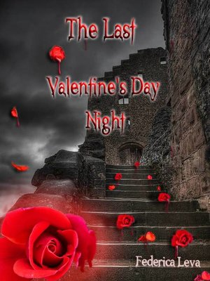 cover image of The Last Valentine's Day Night
