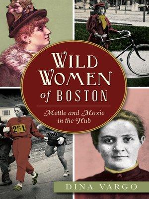 cover image of Wild Women of Boston