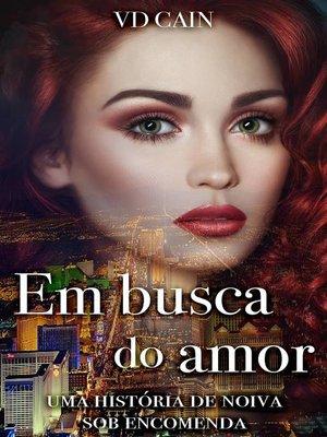 cover image of Em busca do amor