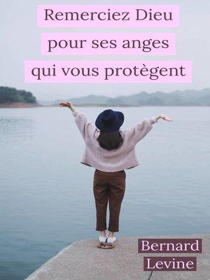 cover image of Remerciez Dieu pour ses anges qui vous protègent