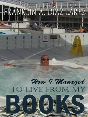 cover image of How I Managed to Live From My Books
