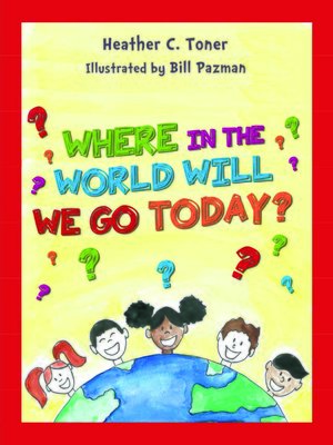 cover image of Where in the World Will We Go today