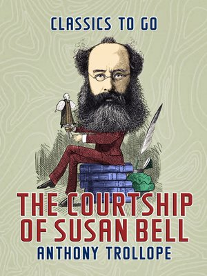 cover image of The Courtship of Susan Bell