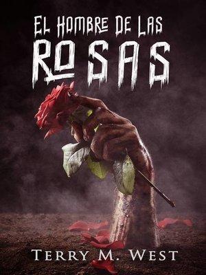 cover image of El Hombre de Las Rosas