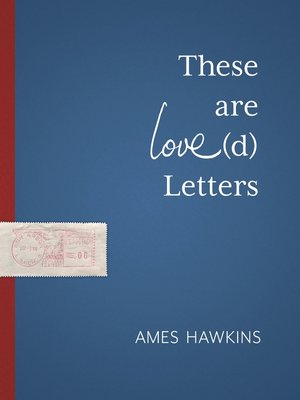 cover image of These are Love(d) Letters