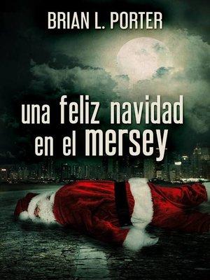 cover image of Una Feliz Navidad en el Mersey