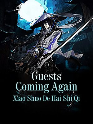 cover image of Guests Coming Again