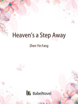 cover image of Heaven's a Step Away