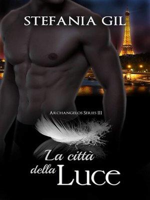 cover image of La città della luce