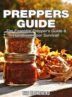 cover image of Preppers Guide -The Essential Prepper's Guide & Handboek voor Survival!
