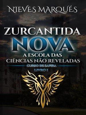 cover image of Zurcantida Nova