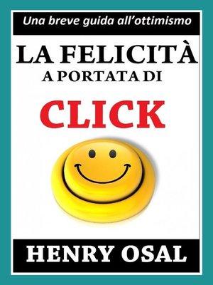 cover image of La Felicità A Portata Di Click